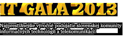 Súťaž – Kto sa stane IT osobnosťou roka? Poďte s nami na IT Gala 2013.