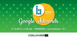 Google Adwords - prednáška Vzdelávareň Žilina