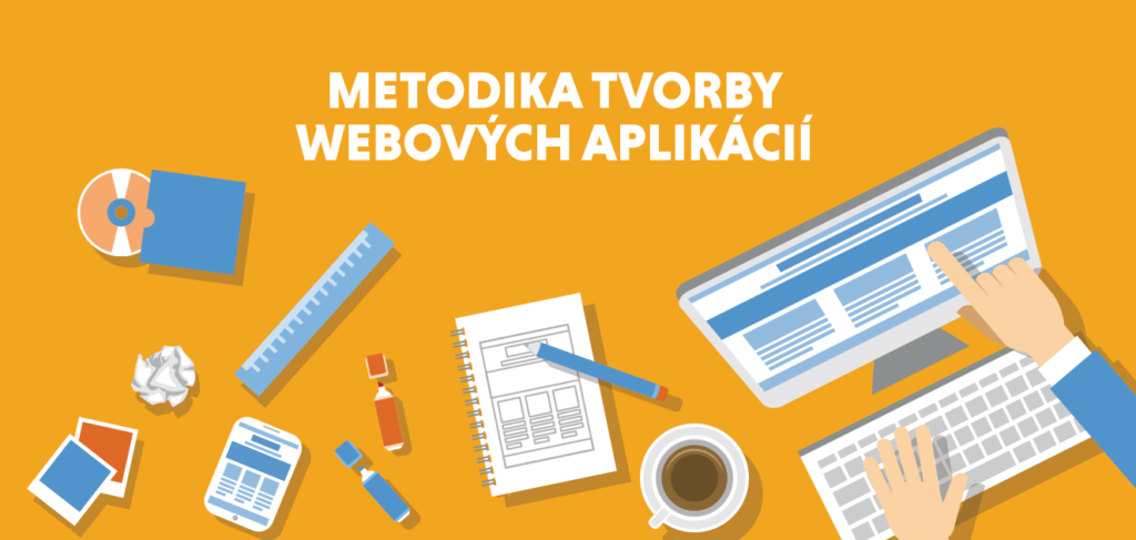 e10f35b3b Metodika tvorby webových aplikácií » robime.it