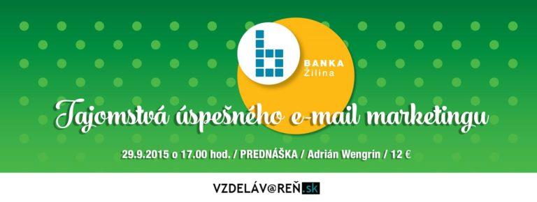 Tajomstvá úspešného e-mail marketingu – so Vzdelávarňou v Žiline