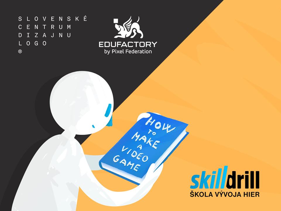 Začína sa Škola vývoja hier Skill Drill