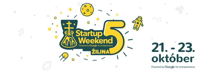 5. ročník Startup Weekend Žilina 2016 je za dverami, poď si písať vlastnú históriu!