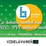 Čo dokáže zarobiť viac – FB, SEO, PPC alebo e-mail marketing? Internetová akadémia Vzdelávareň.sk