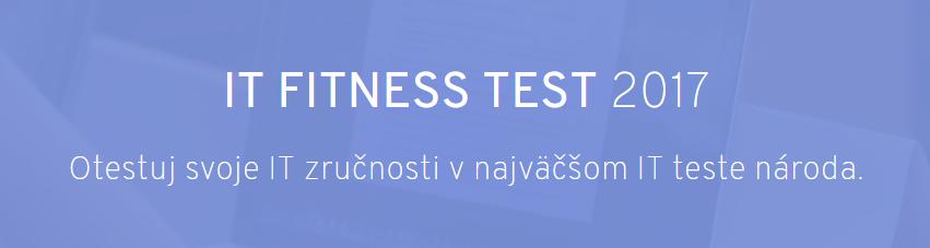 Štartuje veľké testovanie IT zručností Slovákov – IT Fitness test 2017 1