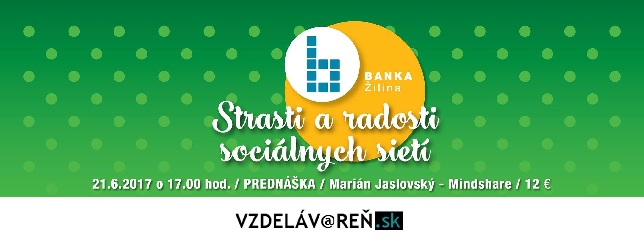 Strasti a slasti sociálnych médií - Internetová akadémia v Žiline