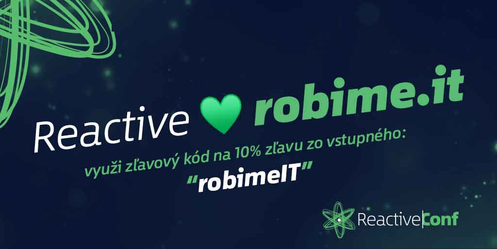 Populárna konferencia Reactive Conf 2017 opäť v Bratislave, chyť si zvýhodnené vstupné 1