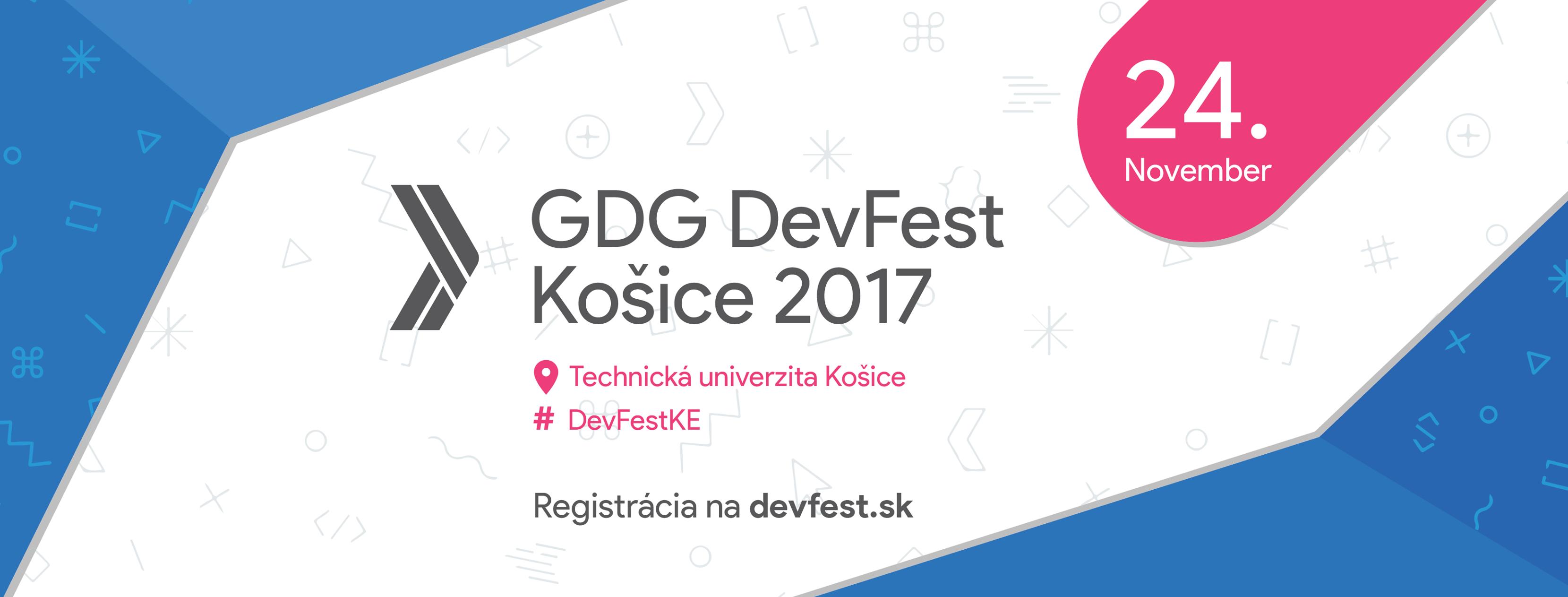 GDG DevFest Košice 2017. Zaži  konferenciu o Google technológiach na Slovensku! 1