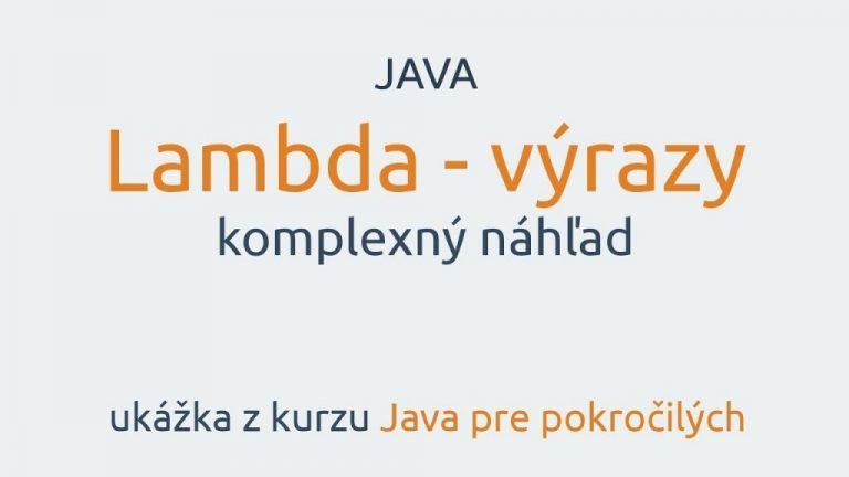 Vieš, čo sú to Lambda výrazy?