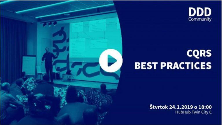 Pozývame Ťa na CQRS Best Practices
