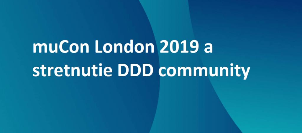 DDD community prinesie novinky z muCon London 2019 1