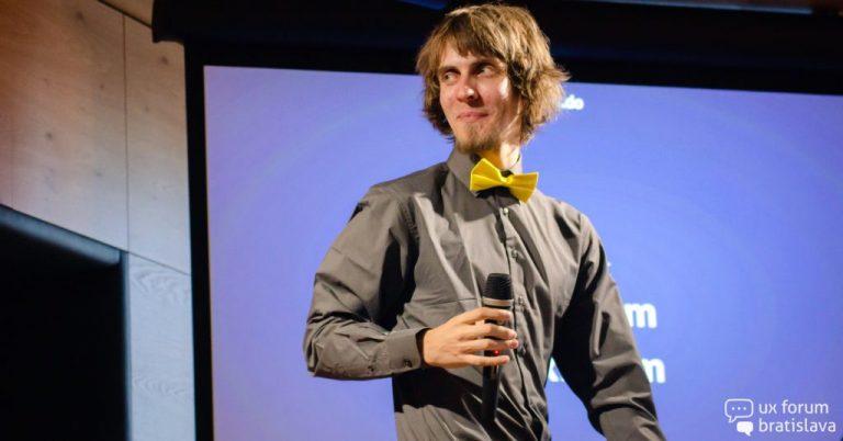 Tomáš Brza: UX je proces navrhovania, aby produkt robil ľudí šťastnými a nie frustrovanými.