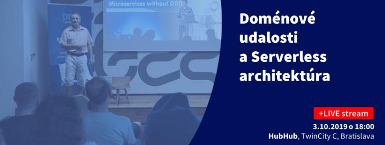 DDD Community o Doménových udalostiach a Serverless architektúre