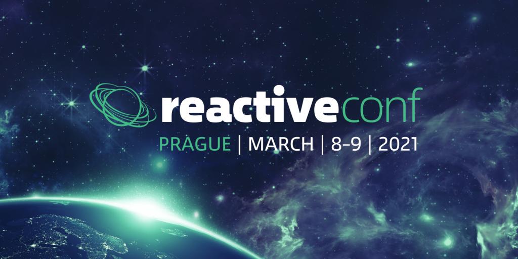 Šiesty ročník ReactiveConf sa uskutoční 8.-9. Marca 2021, ReactiveOnline Meetup už dnes večer 1