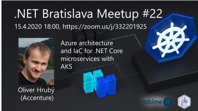 .NET Bratislava Meetup #22