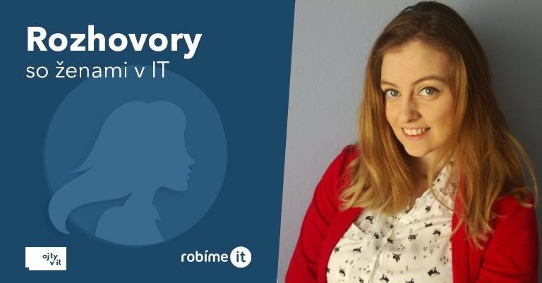 Kristína Lőrinczová: IT nepozná hranice, pokiaľ ste šikovní