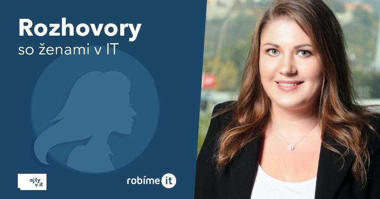 Marcela Zimová: IT je komunita, ktorá nemá problém si poradiť