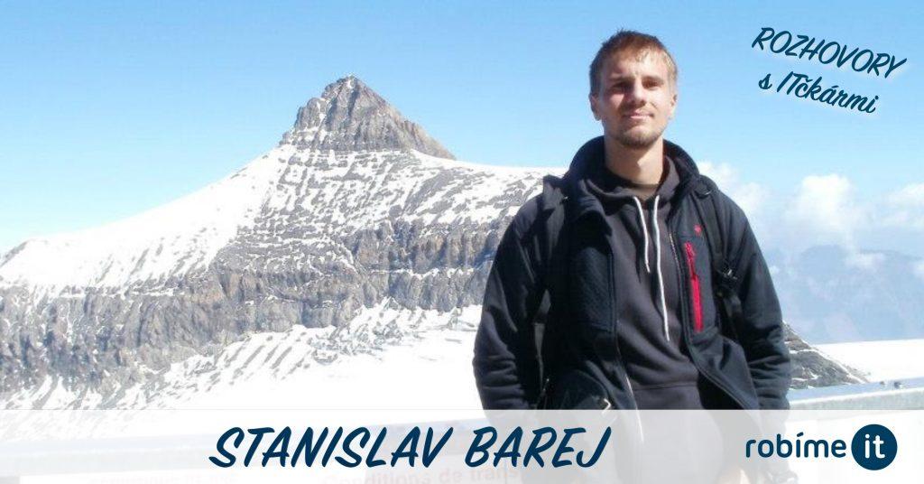 Stanislav Barej: Zaujímaj sa o svet, maj prehľad vo vede, nauč sa riadiť svoje peniaze a myslieť kriticky. 1