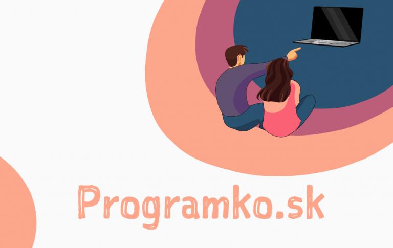 Programko.sk – Kurzy programovania nielen pre žiakov!