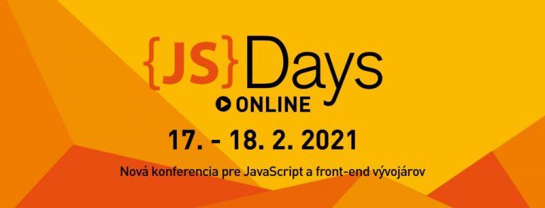 Špička JavaScript komunity na JavaScript Days 2021 ONLINE!