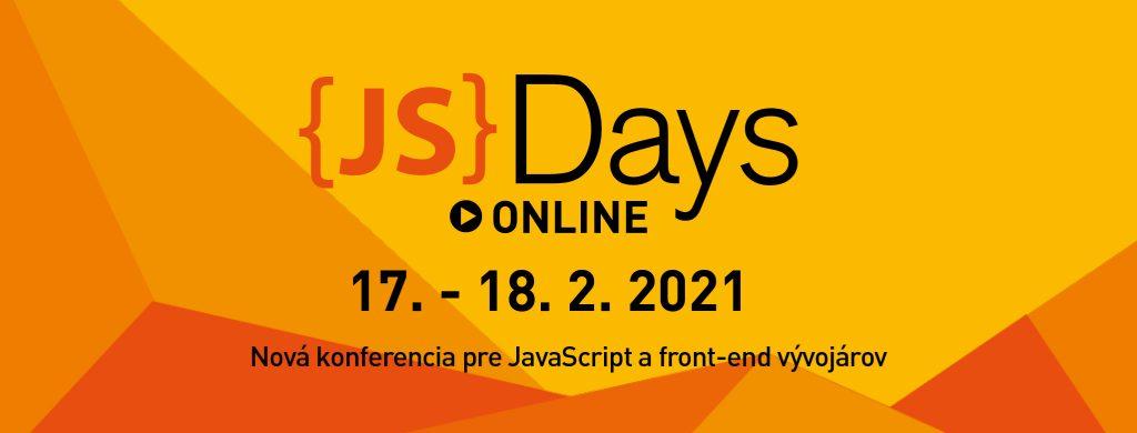 Špička JavaScript komunity na JavaScript Days 2021 ONLINE! 1