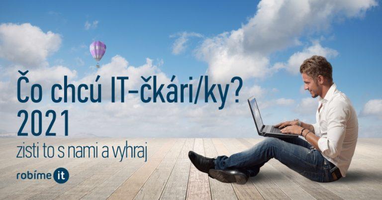 Čo chcú IT-čkári/ky – povedz ako chceš pracovať a vyhraj